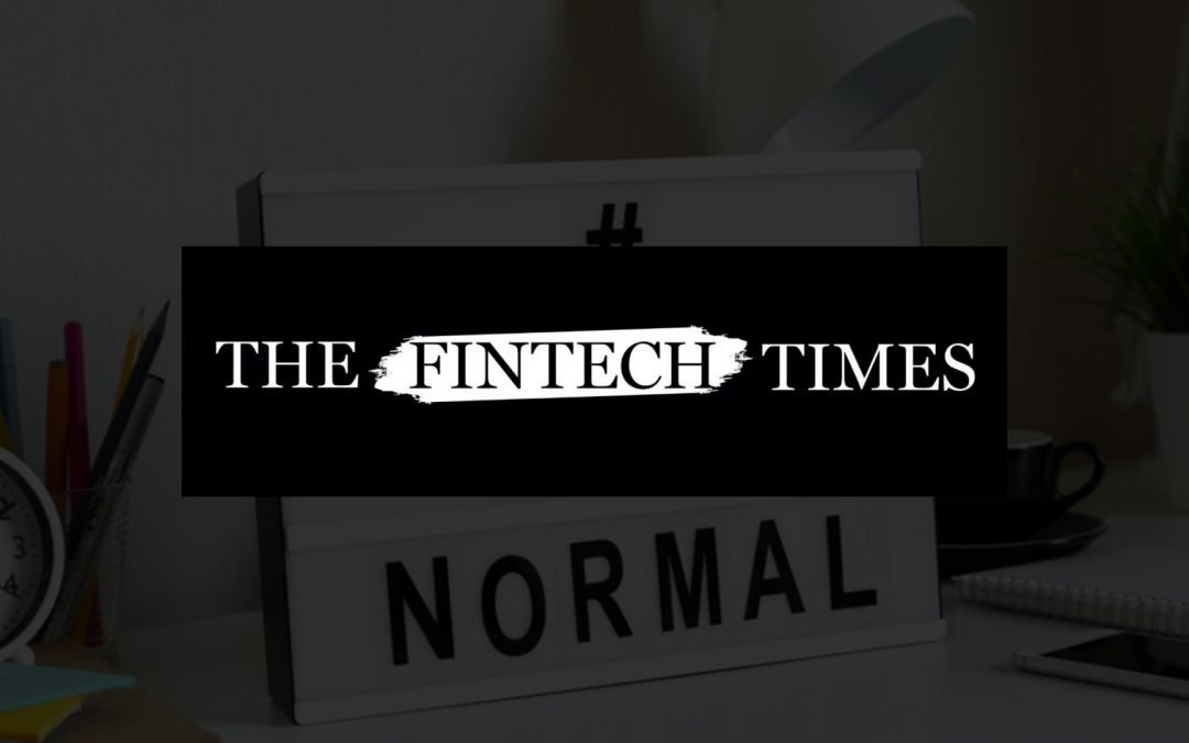Fintech Times: SM&CR: The New Reality of Compliance While Working From Home